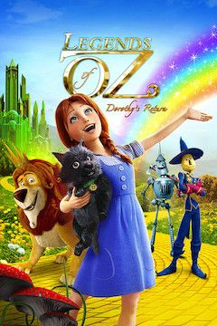 Legends of Oz: Dorothy's Return movie poster.