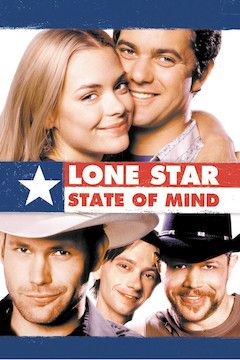 Lone Star State of Mind movie poster.
