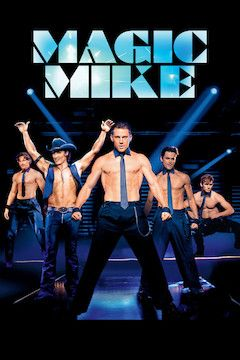 Magic Mike movie poster.