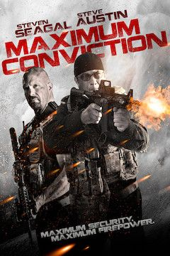 Maximum Conviction movie poster.