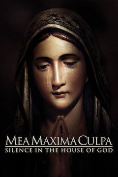 Mea Maxima Culpa: Silence in the House of God movie poster.
