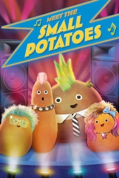 Meet the Small Potatoes movie poster.