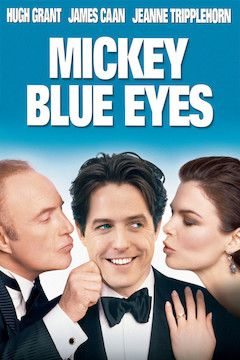 Mickey Blue Eyes movie poster.