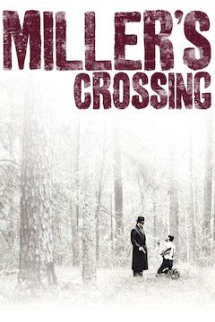 Miller's Crossing movie poster.
