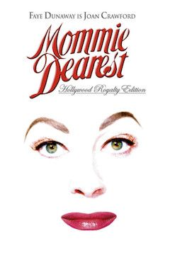 Mommie Dearest movie poster.