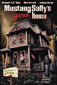 Mustang Sally's Horror House movie poster.