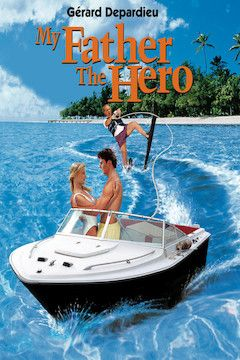 Poster for the movie My Father the Hero