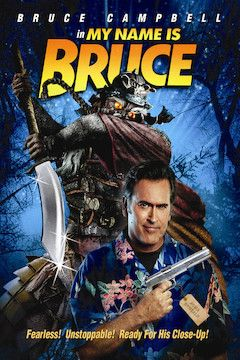 My Name Is Bruce movie poster.