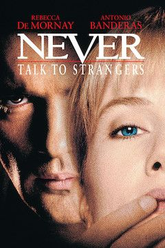 Never Talk to Strangers movie poster.