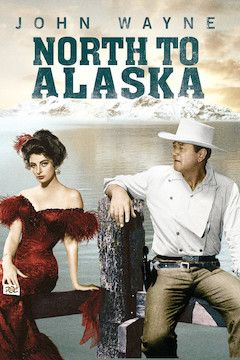 North to Alaska movie poster.