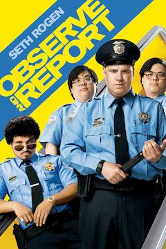 Observe and Report movie poster.