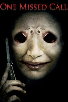 Poster for the movie One Missed Call