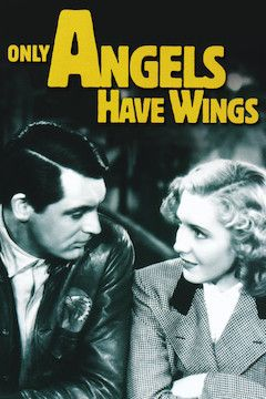 Only Angels Have Wings movie poster.