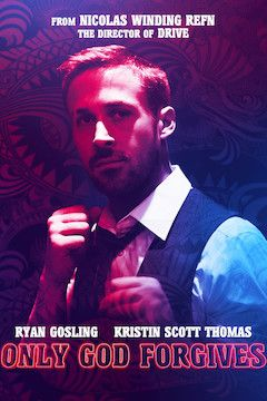 Only God Forgives movie poster.