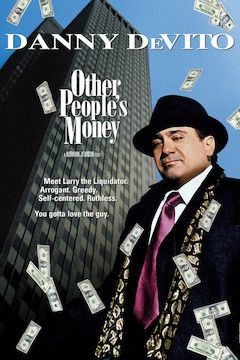 Other People's Money movie poster.
