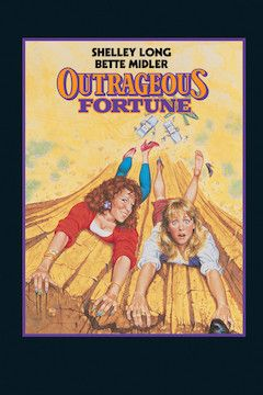 Outrageous Fortune movie poster.