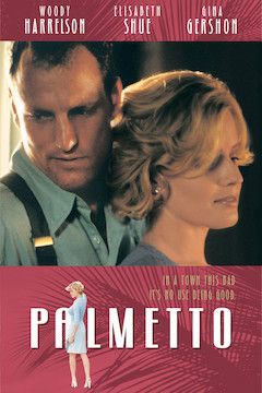 Palmetto movie poster.