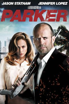 Poster for the movie Parker