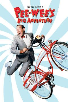 Pee-Wee's Big Adventure movie poster.