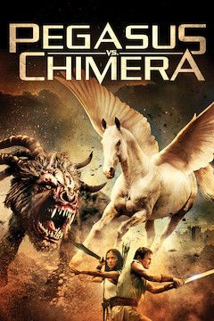 Pegasus vs. Chimera movie poster.