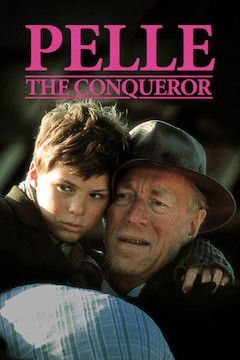 Pelle the Conqueror movie poster.