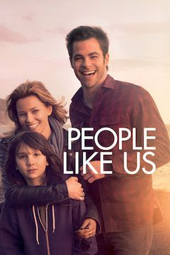 People Like Us movie poster.