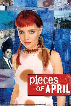 Pieces of April movie poster.