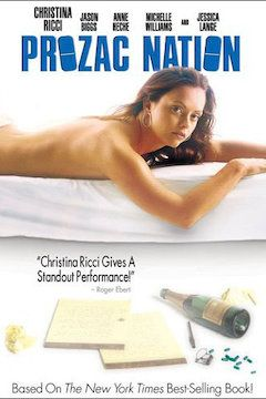 Prozac Nation movie poster.