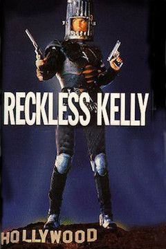 Reckless Kelly movie poster.