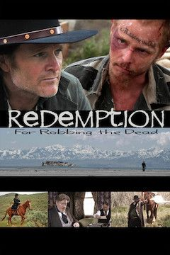 Redemption: For Robbing the Dead movie poster.