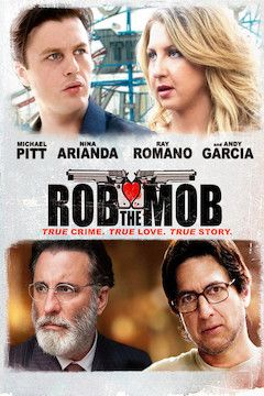Rob the Mob movie poster.