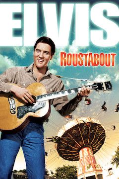 Roustabout movie poster.