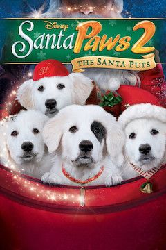Santa Paws 2: The Santa Pups movie poster.