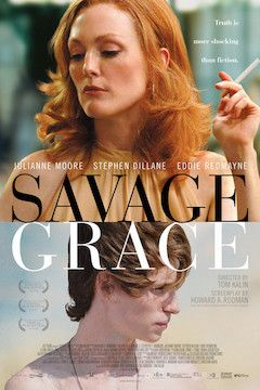 Savage Grace movie poster.