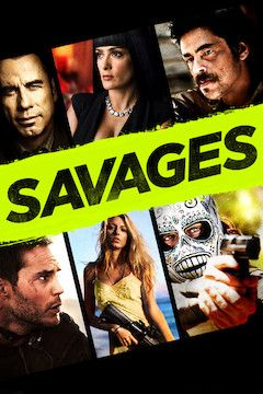 Savages movie poster.