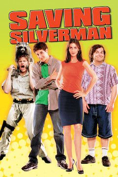 Saving Silverman movie poster.