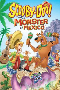 Scooby-Doo and the Monster of Mexico movie poster.
