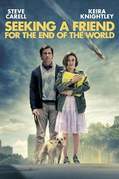 Seeking a Friend for the End of the World movie poster.