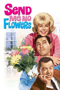 Send Me No Flowers movie poster.
