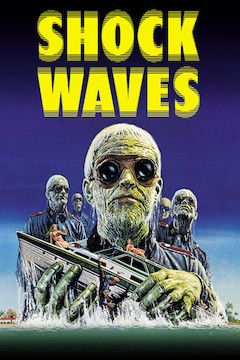 Shock Waves movie poster.