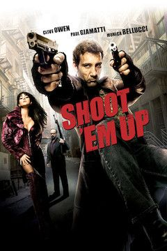 Shoot 'Em Up movie poster.