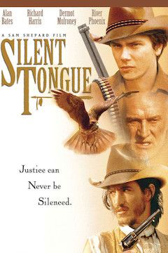 Silent Tongue movie poster.