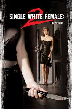 Single White Female 2: The Psycho movie poster.