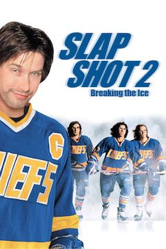 Slap Shot 2: Breaking the Ice movie poster.