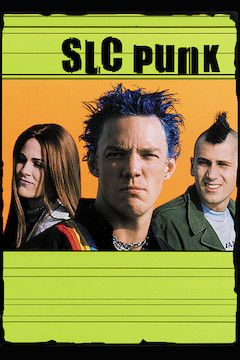 SLC Punk movie poster.