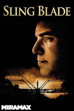 Sling Blade movie poster.
