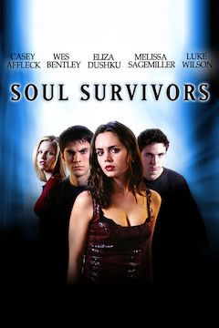 Soul Survivors movie poster.