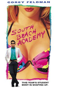 South Beach Academy movie poster.