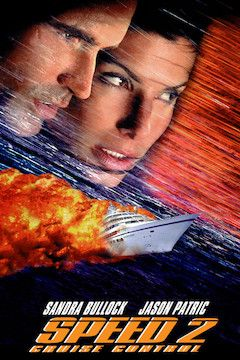 Speed 2: Cruise Control movie poster.