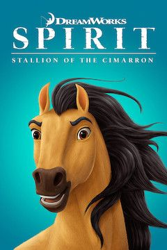 Spirit: Stallion of the Cimarron movie poster.